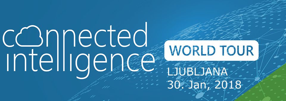 Connected Intelligence World Tour in Ljubljana